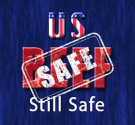 U.S. Beef Still Safe